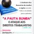 Sindicato promove evento para abordar a Pauta-Bomba